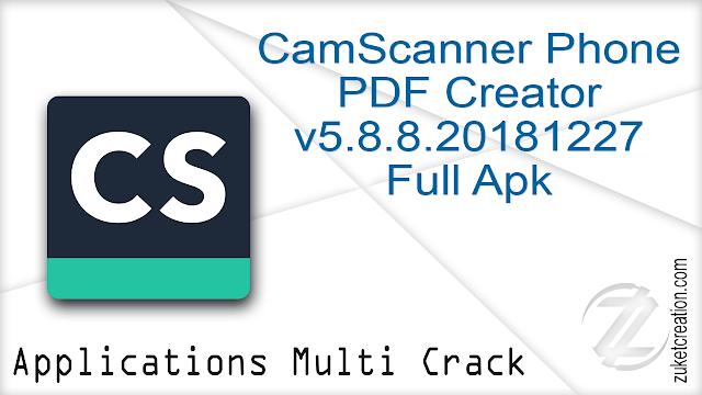 CamScanner Phone PDF Creator v5.8.8.20181227 Full Apk