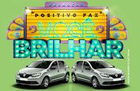 Promoção Positivo faz você brilhar positivoinformatica.com.br/fazvocebrilhar