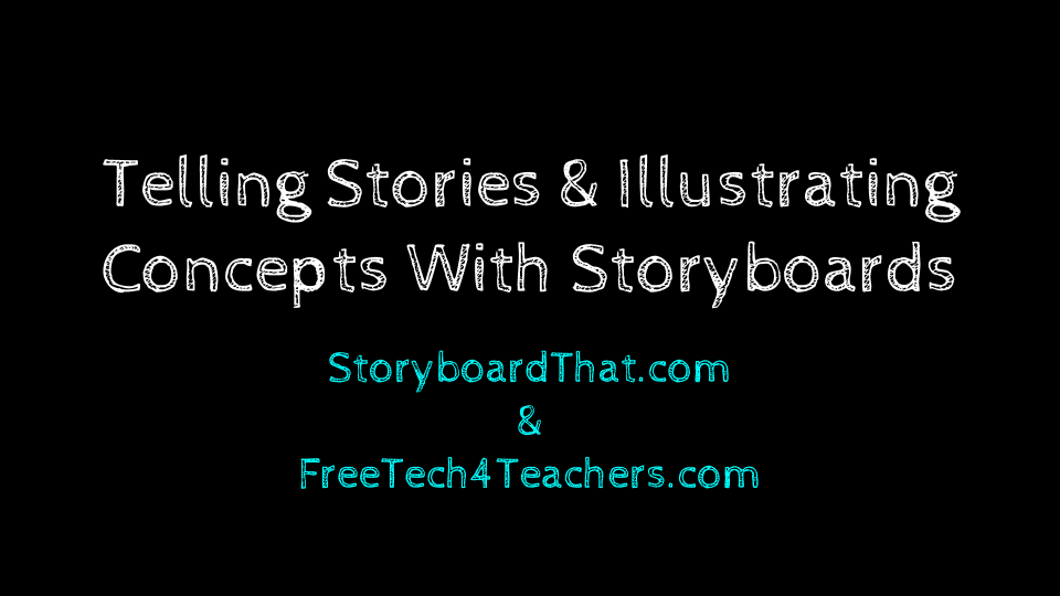 Telling Stories and Illustrating Concepts With Storyboards