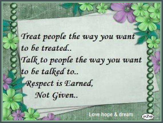 Treat Others The Way You Want To Be Treated Quotes. QuotesGram