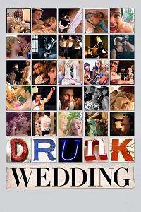 Watch Drunk Wedding Online Free in HD