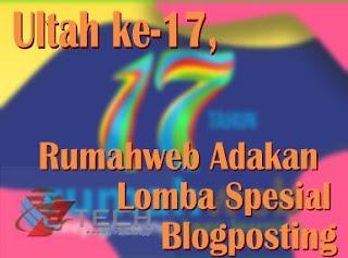 Ultah ke-17, Rumahweb Adakan Lomba Spesial Blogposting