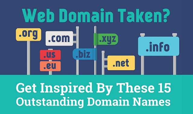 Web Domain Taken? Get Inspired By These 15 Outstanding Domain Names