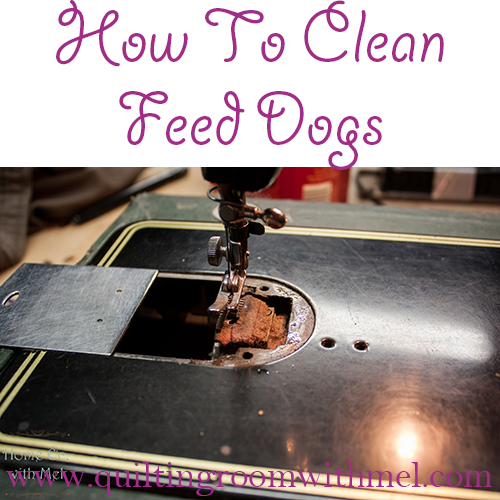 how to clean feed dogs