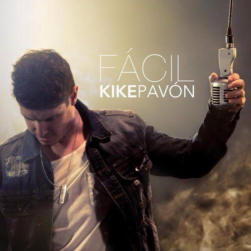 Fácil - Kike Pavón