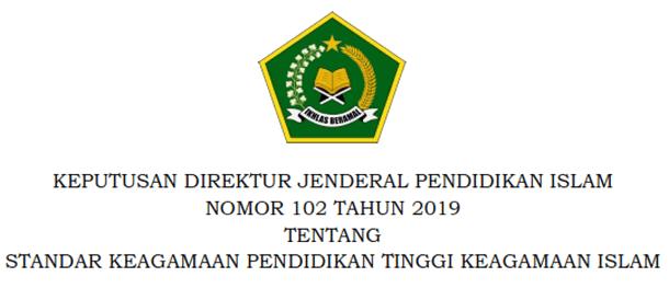Berikut ini adalah berkas Keputusan Direktur Jenderal Pendidikan Islam Nomor  Standar Keagamaan Pendidikan Tinggi Keagamaan Islam 2019