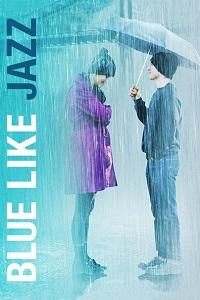 Watch Blue Like Jazz Online Free in HD