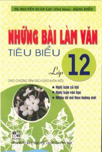 Những Bài Làm Văn Tiêu Biểu 12 - Nguyễn Xuân Lạc