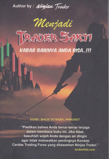 Books : Menjadi Trader Sakti 1 Edisi Back To Basic Mindset, Ninjaa Trader