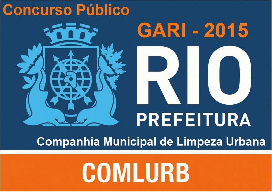 Apostila COMLURB Rio 2015 - Concurso GARI - Rio de Janeiro - Companhia Municipal de Limpeza Urbana RJ.
