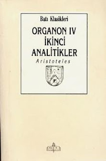 Aristoteles - Organon 4 - İkinci Analitikler