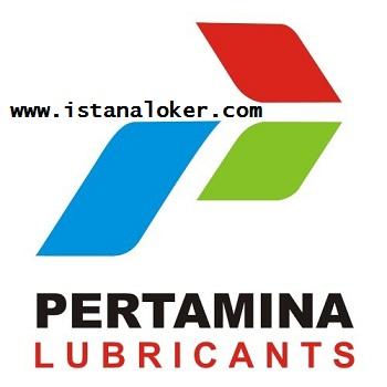 Lowongan Kerja PT Pertamina Lubricants (Pertamina Group)