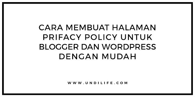membuat halaman prifacy policy untuk blogger dan wordpress