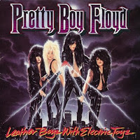 I wanna be with you. Pretty Boy Floyd