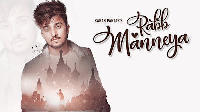 Rabb Manneya – Karan Partap Download Full HD Video