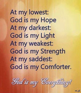 At My Lowest God Is My Hope At My Darkest God Is My Light At My