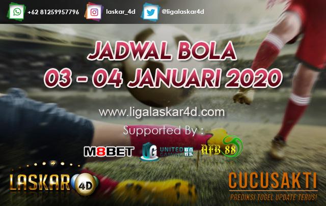 JADWAL BOLA JITU TANGGAL 03 – 04 JANUARI 2020