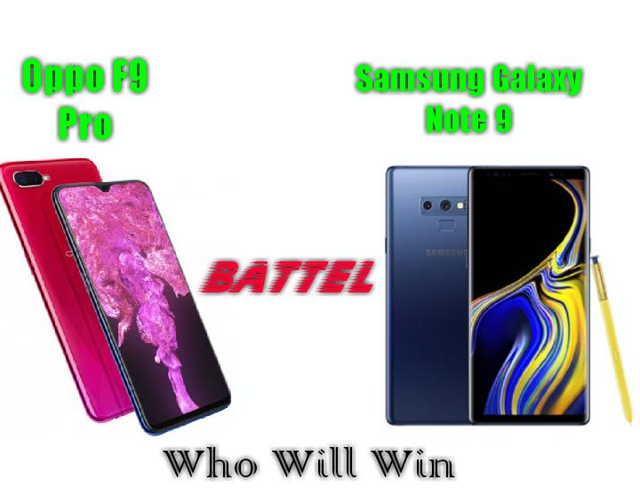 Comparsion Oppo F9 Pro Vs Samsung Galaxy Note 9 Comparsion Battel