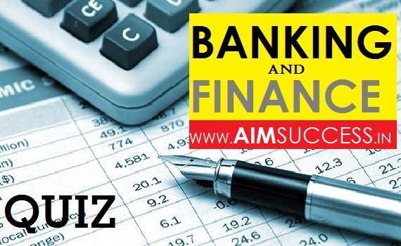 Banking Awareness MCQs for IBPS PO/RRB/Indian Bank 2018: 04 October