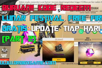 Buruan!! Kode Redeem Lunar Festival Free Fire Gratis, Update Tiap Hari [ Part 2 ]