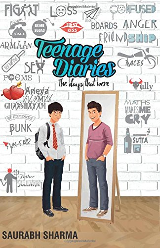Book Review : Teenage Diaries - The Days That Were - Saurabh Sharma