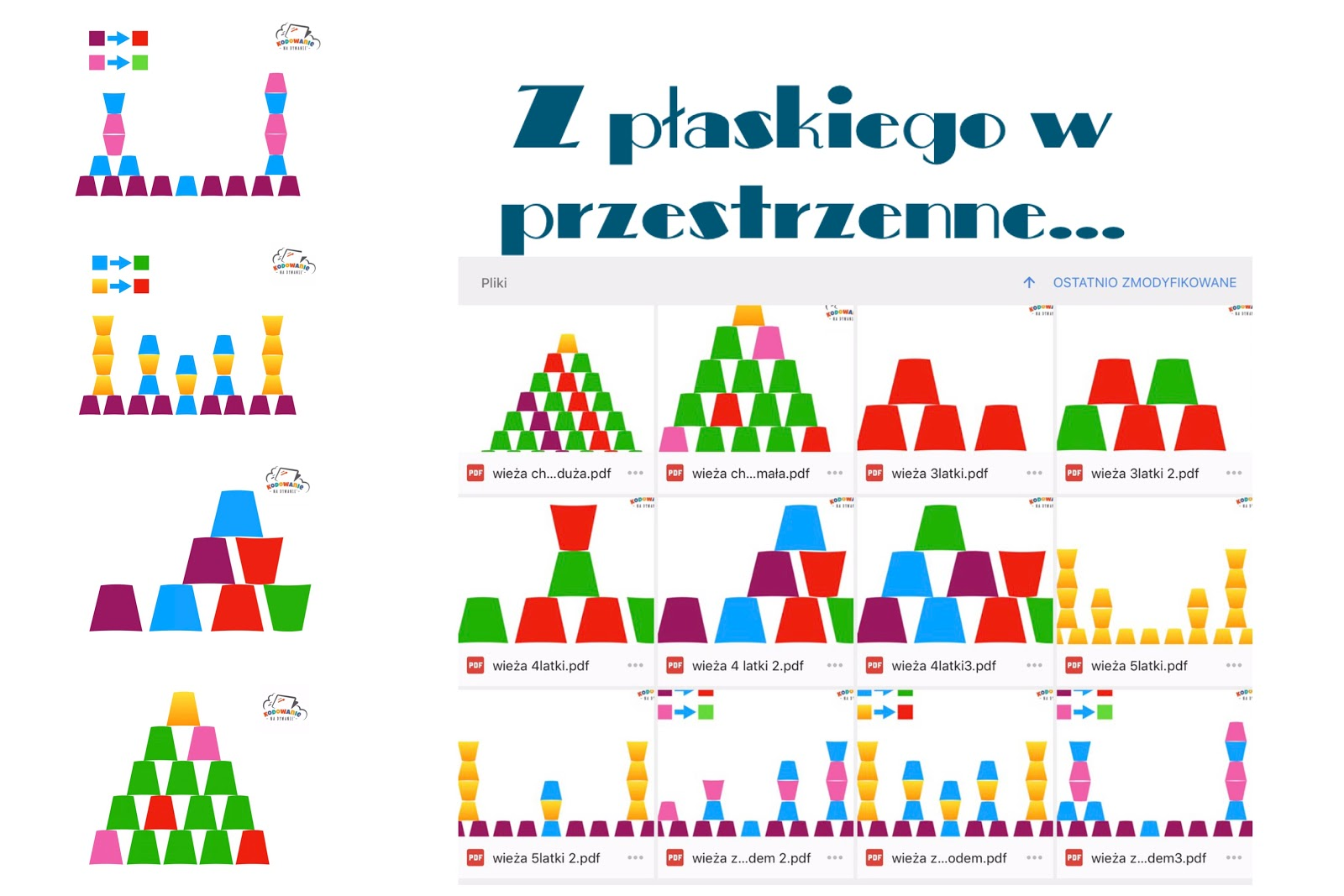 Z Płaskiego W Przestrzenneczyli Wieże Z Kolorowych