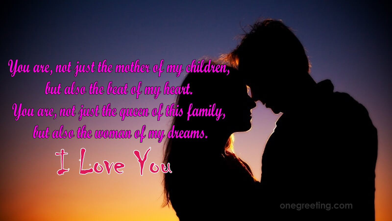 I Love My Children Quotes I Love You Messages For Wife Quotes For Her  One Greeting