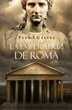 La emperatriz de Roma – Pedro Gálvez