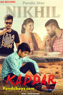 Kaddar Nikhil Feat Arjun Download mp3 Song