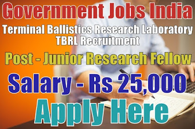 Terminal Ballistics Research Laboratory TBRL Recruitment 2017