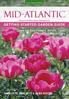 Mid-Atlantic Getting Started Garden Guide: Grow the Best Flowers, Shrubs, Trees, Vines & Groundcovers by Andre Viette, Mark Viette and Jacqueline Heriteau