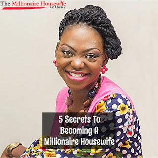 5 secrets to becoming a millionaire housewife and how you can become one too