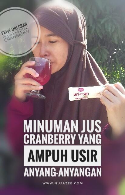 Prive Uri-Cran Plus Ekstrak Cranberry : Minuman Jus Cranberry yang Ampuh Usir Anyang-Anyangan