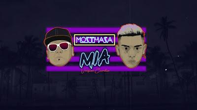 MOZTHAZA - MIA (VERSION CUMBIA )