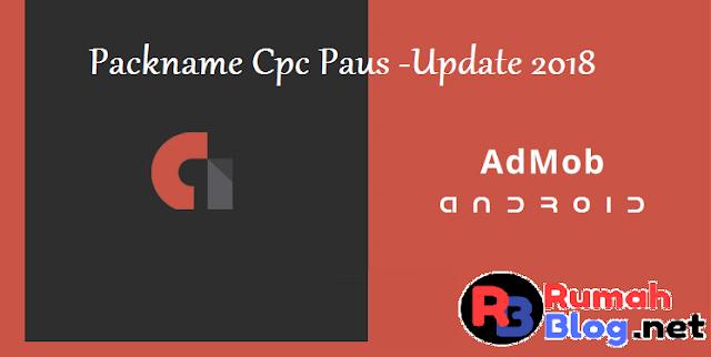 Packname Admob Cpc Paus - Update 2018