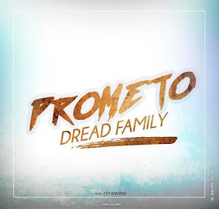 Dread Family - Prometo