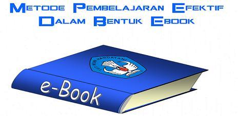Metode Pembelajaran Efektif Dalam Bentuk Ebook