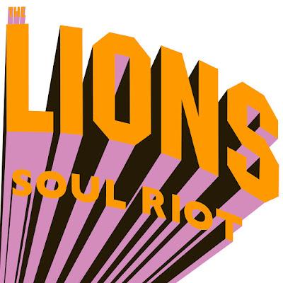 THE LIONS - Soul Riot (2015)