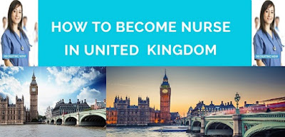 HOW TO BECOME A NURSE IN UNITED KINGDOM