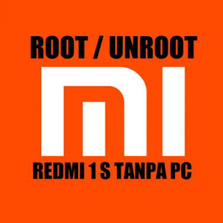 Cara Root dan Unroot Xiaomi Redmi 1S Tanpa PC 100% Work
