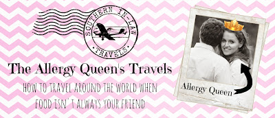 The Allergy Queen Travels - Traveling around the world with allergies