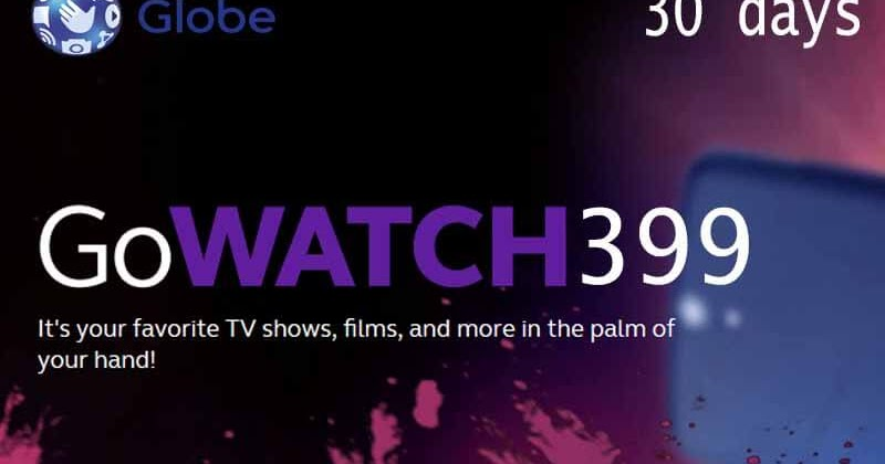 Globe GOWATCH399 – 10GB of Data for Streaming up to 30