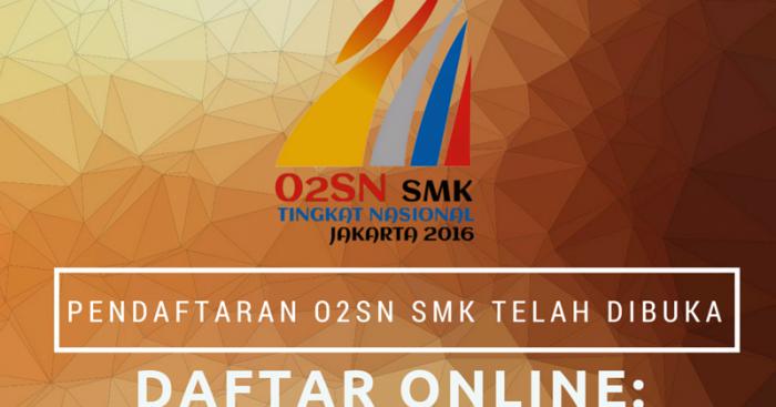 Blog Ilmu Matematika Pendaftaran O2sn Smk Tingkat Nasional 2016 Telah Dibuka Oleh Yoyo