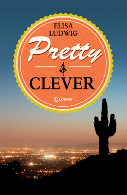 """""""Pretty Clever"""" von Elizabeth Ludwig, Jugendbuch"""