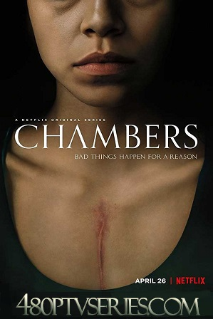 Watch Online Free Chambers S01 Full Episodes Chambers (S01) Season 1 Full English Download 480p 720p HEVC All Episodes