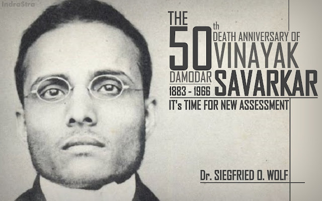 FEATURED | The 50th Death Anniversary of Vinayak Damodar Savarkar : It's Time for a New Assessment