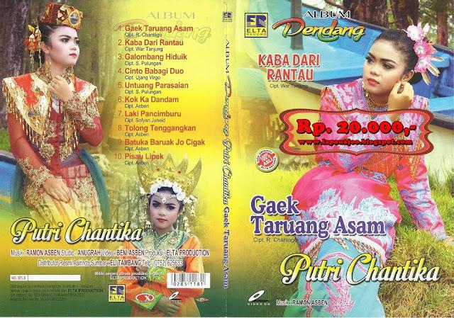 Putri Chantika - Gaek Taruang Asam (Album Dendang)