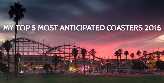 Cupcakes and Coasters: My Top 5 Most Anticipated 2016 Coasters
