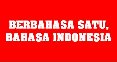 Bahasa Indonesia Sebagai Alat Pemersatu Bangsa Idekreatifku Com