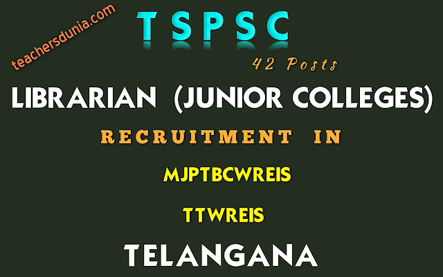 TSPSC-Librarian-Junior-Colleges-In-Residential-Educational-Institutions-Societies-Recruitment-Notification